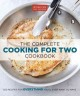 THE COMPLETE COOKING FOR TWO COOKBOOK : 650 RECIPES FOR EVERYTHING YOU