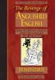 THE REVENGE OF ANGUISHED ENGLISH : SUPER DUPER BLOOPERS, BOTCHES, AND BLUNDERS