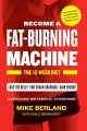 BECOME A FAT-BURNING MACHINE : THE 12-WEEK DIET