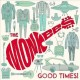[Good times! [sound recording music CD]<br / >the Monkees.]