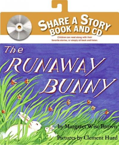 The Runaway Bunny Book and CD(Share a Story)