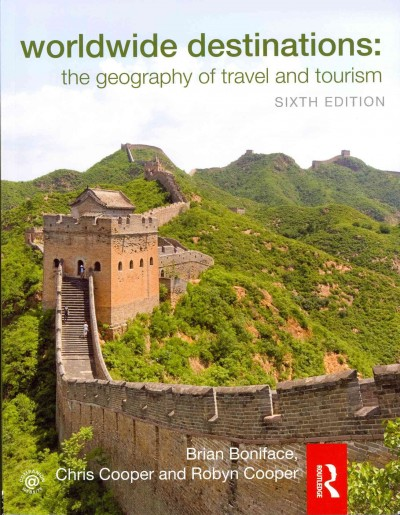 Worldwide destinations : : the geography of travel and tourism