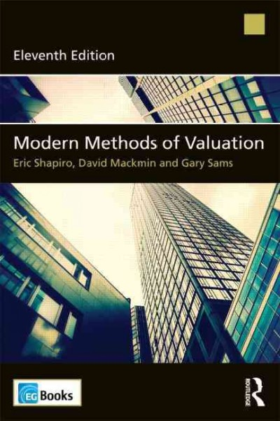 Modern methods of valuation /