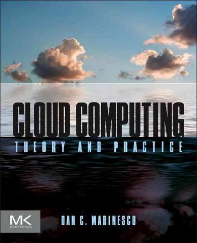 Cloud computing : theory and practice
