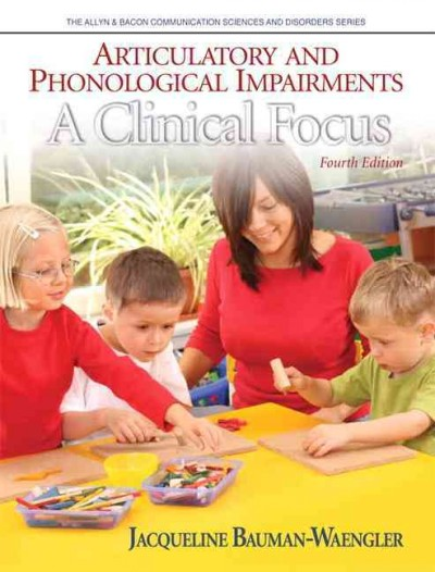 Articulatory and phonological impairments : a clinical focus /