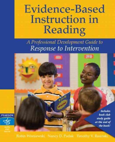 Evidence-based instruction in reading : a professional development guide to response to intervention /
