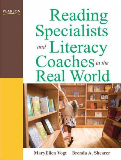 Reading specialists and literacy coaches in the real world /