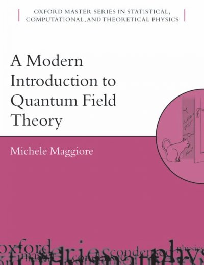 A modern introduction to quantum field theory /