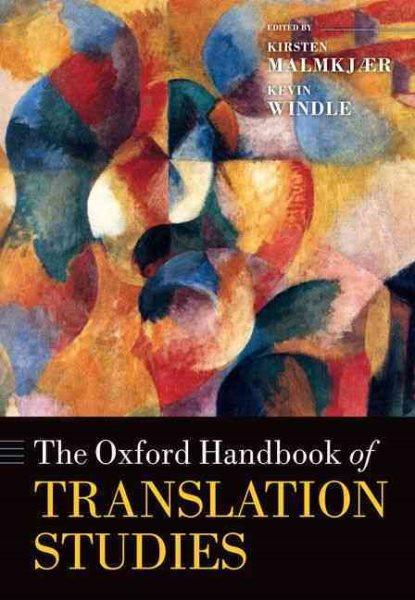 The Oxford handbook of translation studies /
