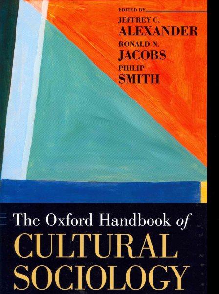 The Oxford handbook of cultural sociology /