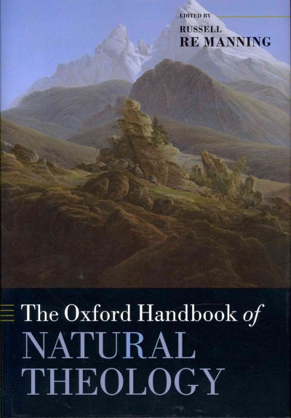 The Oxford handbook of natural theology /