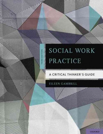 Social work practice : a critical thinker