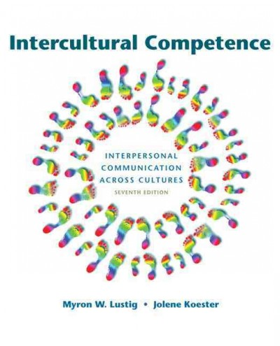 Intercultural competence : interpersonal communication across cultures /
