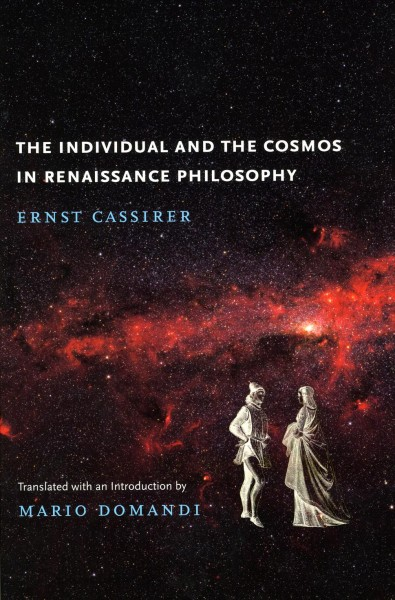 The individual and the cosmos in Renaissance philosophy /