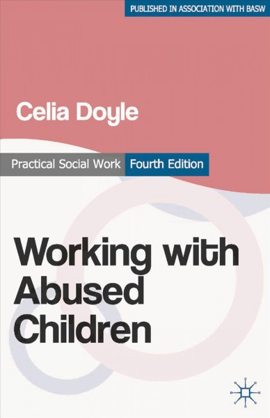 Working with abused children : focus on the child