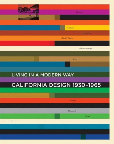 California design 1930-1965 : living in a modern way /