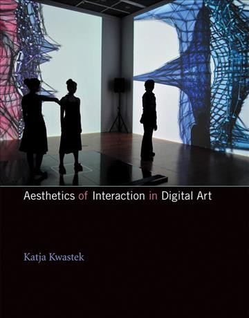Aesthetics of interaction in digital art /