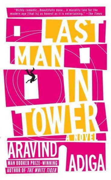 Last man in tower : : a novel