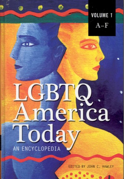 LGBTQ America today : an encyclopedia