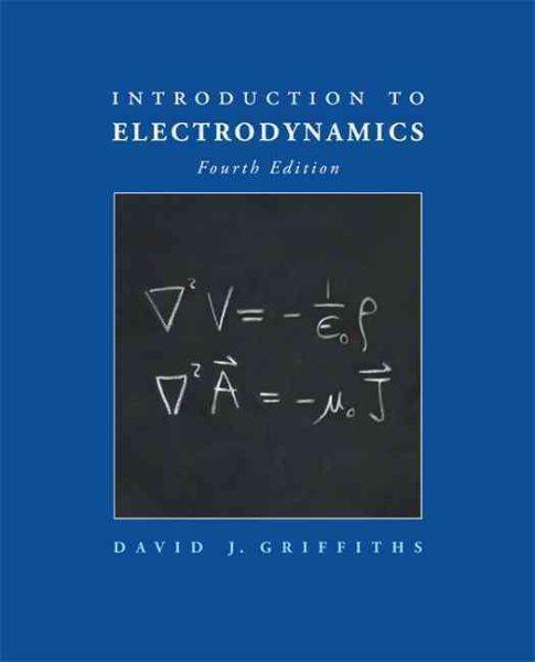 Introduction to electrodynamics /