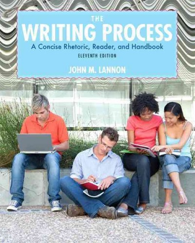 The writing process : a concise rhetoric, reader, and handbook