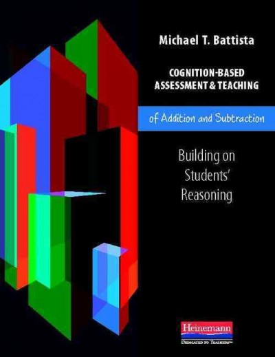 Cognition-based assessment & teaching of addition and subtraction : building on students