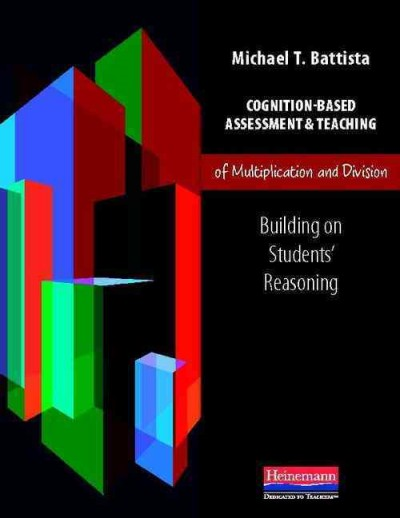 Cognition-based assessment & teaching of multiplication and division : building on students