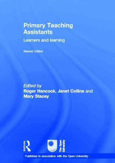 Primary teaching assistants : learners and learning /