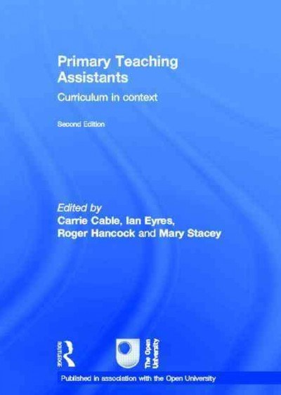 Primary teaching assistants : curriculum in context /