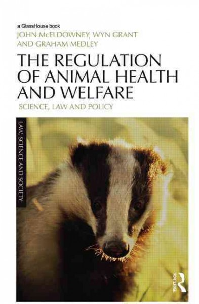 The regulation of animal health and welfare : science, law and policy