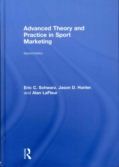 Advanced theory and practice in sport marketing /