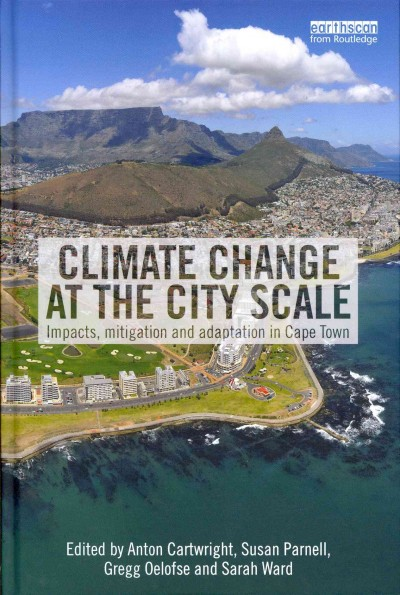 Climate change at the city scale : : impacts- mitigation and adaptation in Cape Town