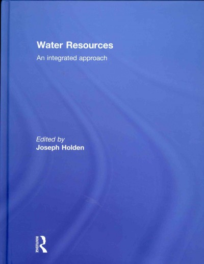 Water resources : an integrated approach /