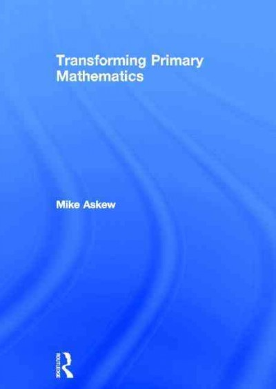 Transforming primary mathematics /