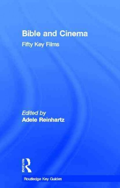 Bible and cinema: fifty key films /