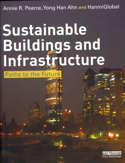 Sustainable buildings and infrastructure : : paths to the future