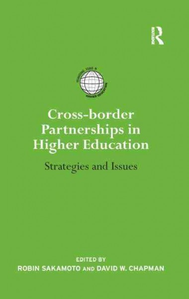 Cross-border partnerships in higher education : strategies and issues