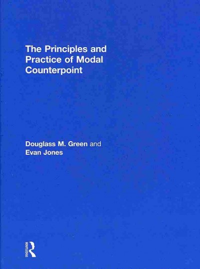 The principles and practice of modal counterpoint /