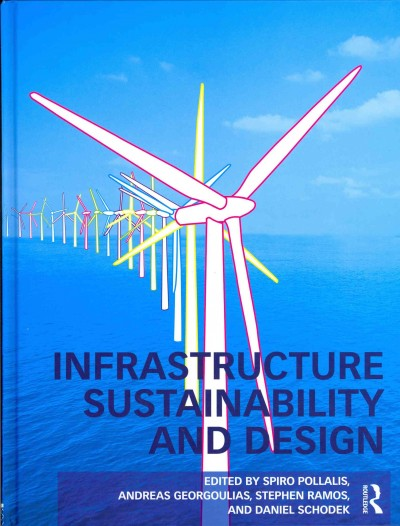Infrastructure sustainability and design /