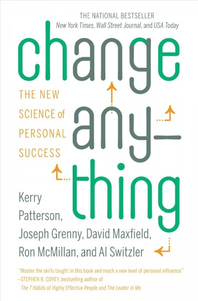 Change anything : : the new science of personal success