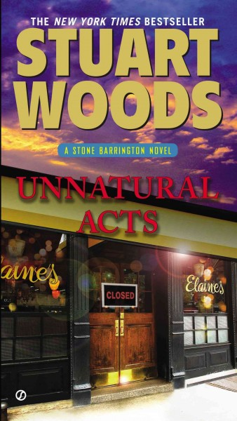 Unnatural acts : : a Stone Barrington novel