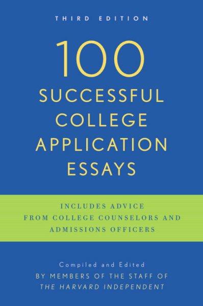 100 successful college application essays /