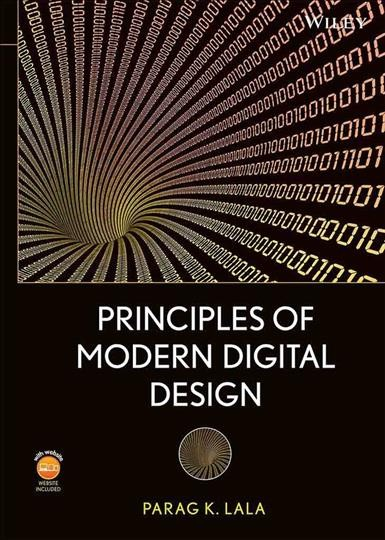 Principles of modern digital design /