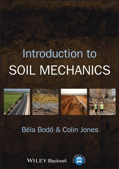 Introduction to soil mechanics /
