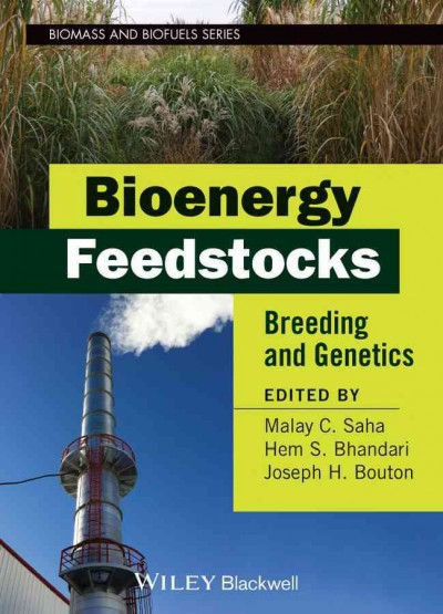 Bioenergy feedstocks : breeding and genetics /
