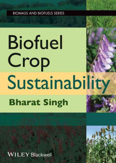 Biofuel crop sustainability /