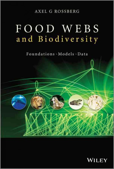 Food webs and biodiversity : foundations, models, data /