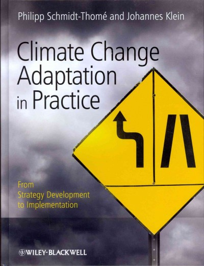 Climate change adaptation in practice : : from strategy development to implementation