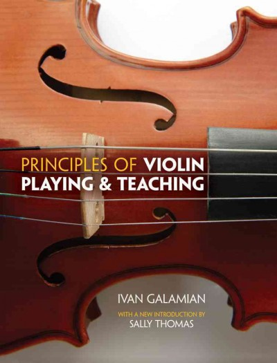 Principles of violin playing & teaching /