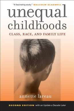 Unequal childhoods : class, race, and family life /